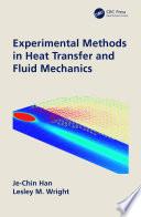 Experimental Methods in Heat Transfer and Fluid Mechanics