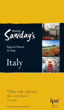 Alastair Sawday's Special Places to Stay Italy
