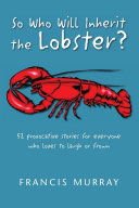 So Who Will Inherit the Lobster