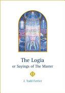 Logia or Sayings of The Master [Pdf/ePub] eBook