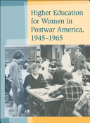 Pdf Higher Education for Women in Postwar America, 1945–1965