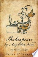 Shakespeare by Any Other Name