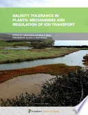 Salinity Tolerance In Plants Mechanisms And Regulation Of Ion Transport