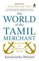 The World of the Tamil Merchant