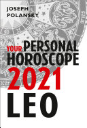 Leo 2021  Your Personal Horoscope