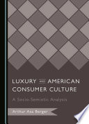 Luxury and American Consumer Culture