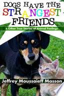 Dogs Have the Strangest Friends Pdf/ePub eBook