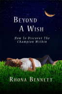 Beyond A Wish