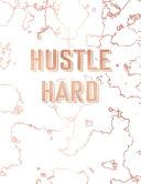 Hustle Hard Book