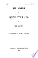 The Oration of Demosthenes on the Crown  Translated by Sir R  P  Collier Book PDF