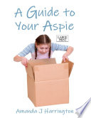 A Guide To Your Aspie Large Print