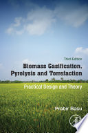 Biomass Gasification  Pyrolysis and Torrefaction Book