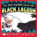 The Gym Teacher From The Black Lagoon [Pdf/ePub] eBook