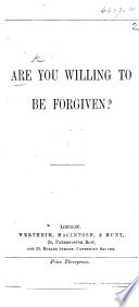 Are you willing to be forgiven?.