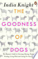 The Goodness of Dogs