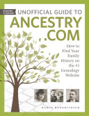 Unofficial Guide to Ancestry. com