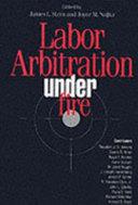 Pdf Labor Arbitration Under Fire
