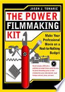 The Power Filmmaking Kit Book