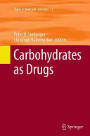 Carbohydrates as Drugs