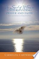 The Spirit Of Wisdom In Understanding Prayer And Faith