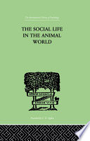 The Social Life In The Animal World Book