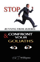 STOP RUNNING FROM JEZEBEL & CONFRONT YOUR GOLIATHS Pdf/ePub eBook