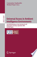 Universal Access in Ambient Intelligence Environments Book