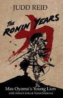 The Ronin Years