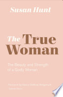 The True Woman  Updated Edition