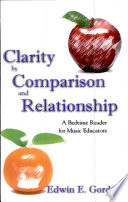 Clarity by Comparison and Relationship  A Bedtime Reader for Music Education