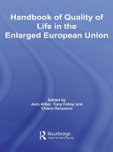 Handbook of Quality of Life in the Enlarged European Union