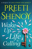 Wake Up, Life is Calling [Pdf/ePub] eBook