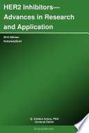 HER2 Inhibitors   Advances in Research and Application  2013 Edition Book
