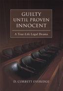 Pdf Guilty Until Proven Innocent:a True-life