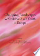 Changing Landscapes for Childhood and Youth in Europe Book