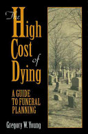 The High Cost Of Dying Book