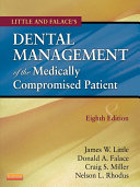 Dental Management of the Medically Compromised Patient   E Book