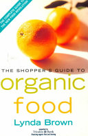 The Shopper s Guide to Organic Food