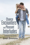Chance Encounters and Pleasant Interludes Book