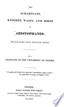 The Acharnians  Knights  Wasps  and Birds of Aristophanes