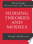 Nursing Theories and Models