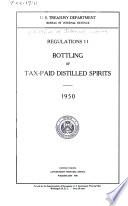 Regulations 11, Bottling of Tax-paid Distilled Spirits