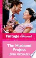 The Husband Project  Mills   Boon Vintage Cherish