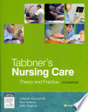 """Tabbner's Nursing Care: Theory and Practice"" by Gabby Koutoukidis, Gabrielle Koutoukidis, Kate Stainton, Jodie Hughson"