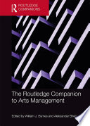 The Routledge Companion to Arts Management