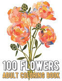 100 Flowers Coloring Book