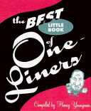 The Best Little Book of One Liners