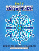 Easy Snowflake Coloring Book for Adult