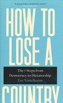 link to How to lose a country : the seven steps from democracy to dictatorship in the TCC library catalog