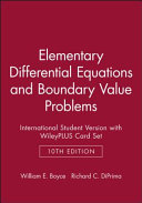Elementary Differential Equations and Boundary Value Problems 10E International Student Version with WileyPLUS Card Set Book